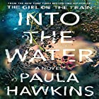 Into the Water Audiobook by Paula Hawkins Narrated by Laura Aikman, Imogen Church, Daniel Weyman, Rachel Bavidge, Sophie Aldred, Laura Aikman
