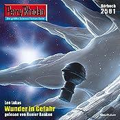 Wunder in Gefahr (Perry Rhodan 2581) | Leo Lukas