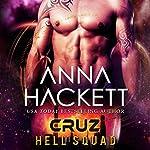 Cruz: Hell Squad, Book 2 | Anna Hackett