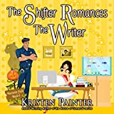 The Shifter Romances the Writer: Nocturne Falls, Book 6