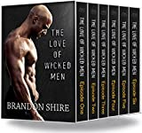 The Love of Wicked Men: Season One