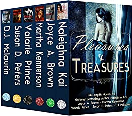 Pleasures & Treasures by [Kai, Naleighna, Brown, Joyce A., Prince, Valarie, Kennerson, Martha, Peters, Susan D., McLaurin, D. J.]