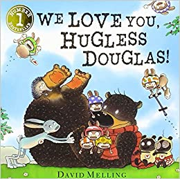 Book We Love You, Hugless Douglas!: Board Book