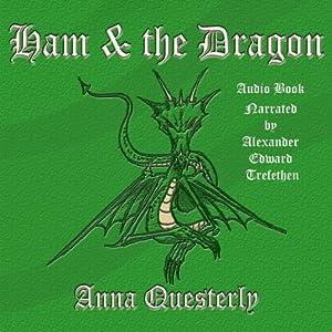 Ham & the Dragon Audiobook