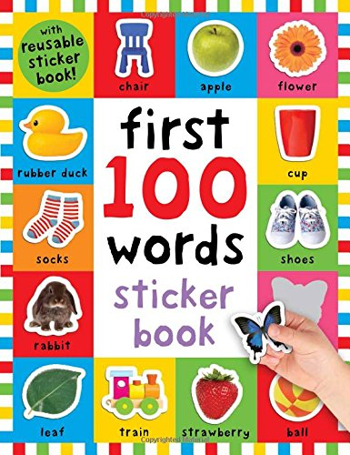 First 100 Words Sticker Book: Over 500 Stickers (Play and Learn) ()