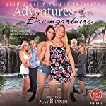 Adventures with the Baumgartners | Selena Kitt