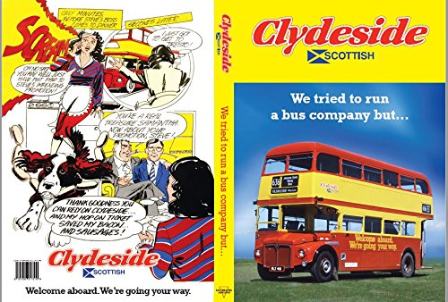 Clydeside Scottish: We Tried to Run a Bus Company But ...