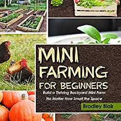 Mini Farming for Beginners
