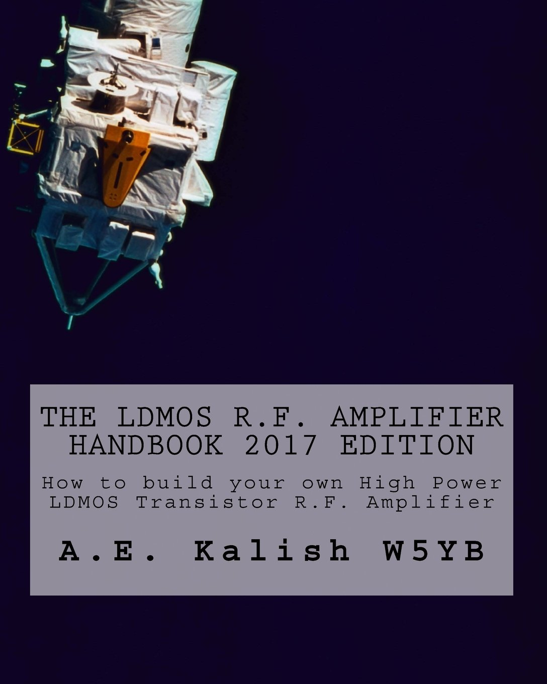 The LDMOS R F  Amplifier Handbook: How to build your own