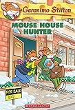 Mouse House Hunter (Geronimo Stilton #61)