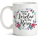 11 oz Coffee Mug by Groovy Giftables - You're The Lorelai To My Rory 001