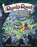 Quirk's Quest: The Lost and the Found