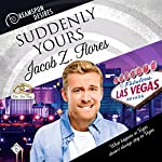Suddenly Yours: Dreamspun Desires, Book 20 | Jacob Z. Flores