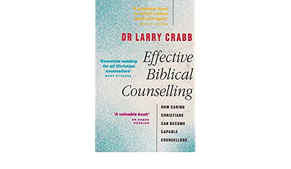 larry crabb effective biblical counseling