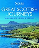 img - for Great Scottish Journeys (Scots Magazine) book / textbook / text book