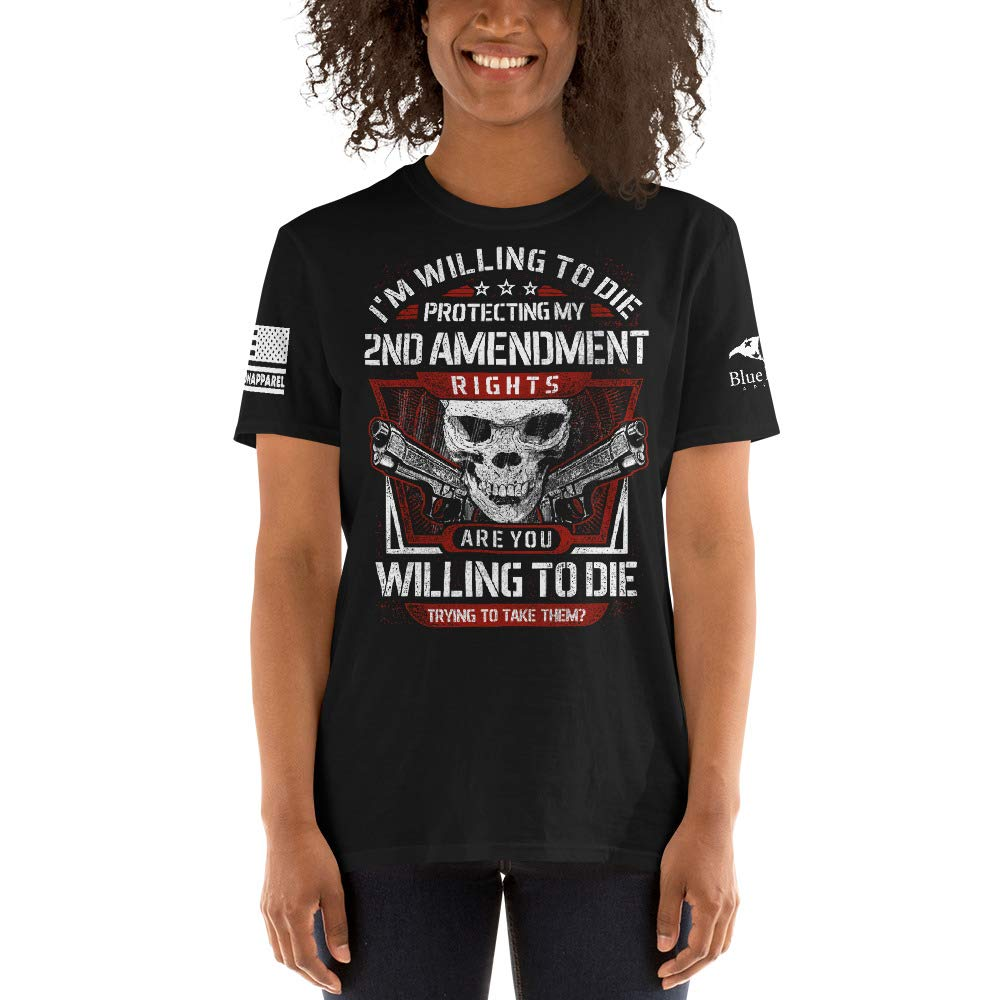 Willing to DIE Unisex Blue Falcon Apparel 2ND Amendment