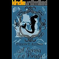 A Sereia e o Pirata