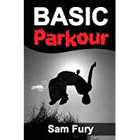 Basic Parkour: Parkour Training For Beginners