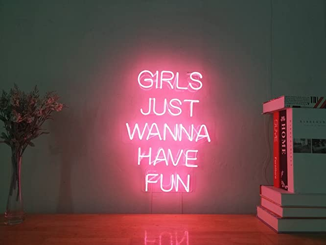 f064b79e25 Girls Just Wanna Have Fun Real Glass Neon Sign For Bedroom Garage Bar Man  Cave Room Decor Handmade Artwork Visual Art Dimmable Wall Lighting Includes  Dimmer