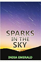 Sparks in the Sky Kindle Edition