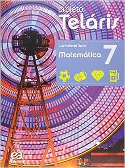 Matemática. 7º Ano - Coleção Projeto Teláris | Amazon.com.br