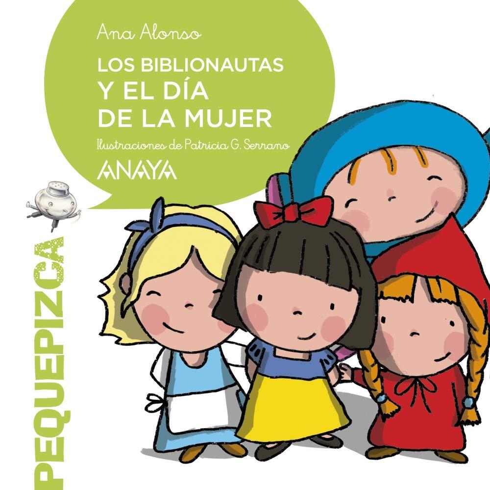 Los Biblionautas y el Día de la Mujer PRIMEROS LECTORES 1-5 años ...