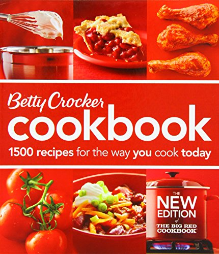 Betty Crocker Cookbook 1500 Recipes for the Way You Cook Today (Betty Crocker New Cookbook)