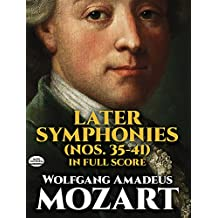 Later Symphonies (Nos. 35-41) in Full Score