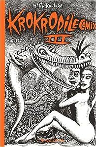Krokrodile Comix, tome 3 par Mattt Konture