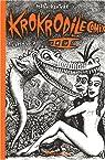 Krokrodile Comix, tome 3 par Konture