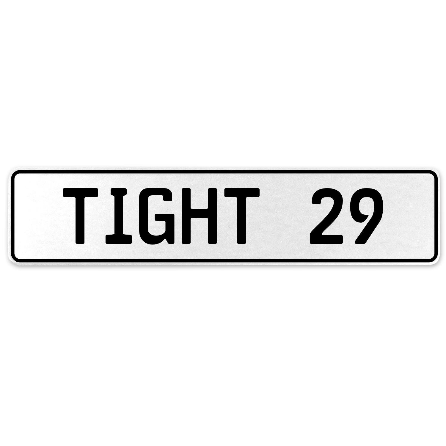 Vintage Parts 554725 Tight 29 White Stamped Aluminum European License Plate