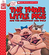 The Three Little Pigs and the Somewhat Bad Wolf (A StoryPlay Book)