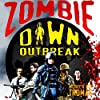 Zombie Dawn Outbreak (Zombie Dawn Trilogy)