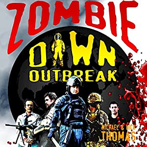 Zombie Dawn Outbreak (Zombie Dawn Trilogy) Audiobook