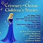 Treasury of Classic Children's Stories Hörbuch von Oscar Wilde,  Brothers Grimm Gesprochen von: Audrey Hepburn, John Ritter, Sharon Stone, Orson Welles