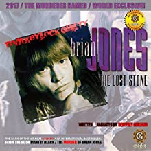 Brian Jones: The Lost Stone Speech by Geoffrey Giuliano Narrated by Geoffrey Giuliano
