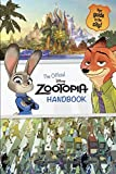 The Official Zootopia Handbook: Your Guide to the City!