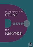 Louis-Ferdinand Céline - Duetto