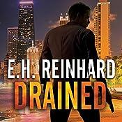 Drained: An Agent Hank Rawlings FBI Thriller Series, Book 1 | E.H. Reinhard