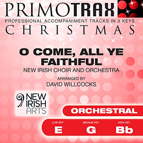 O Come All Ye Faithful - Christmas Primotrax - Performance Tracks - EP