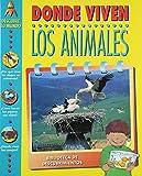 Donde Viven los Animales (Descubre Tu Mundo) (Spanish Edition)