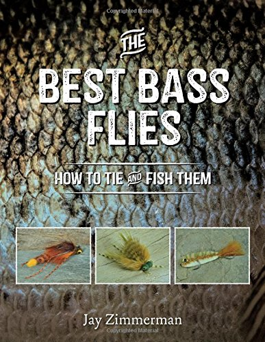 The Best Bass Flies: How to Tie and Fish Them
