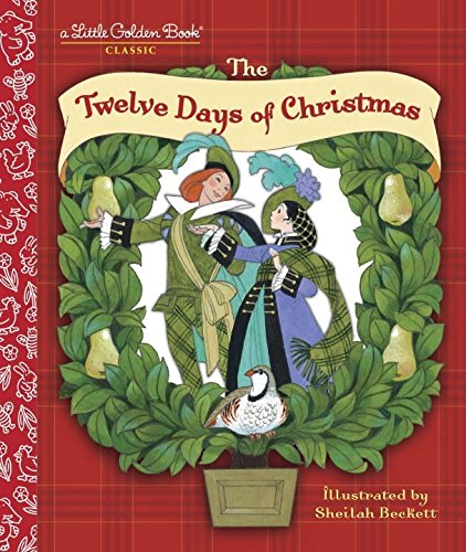 The Twelve Days of Christmas: A Christmas Carol