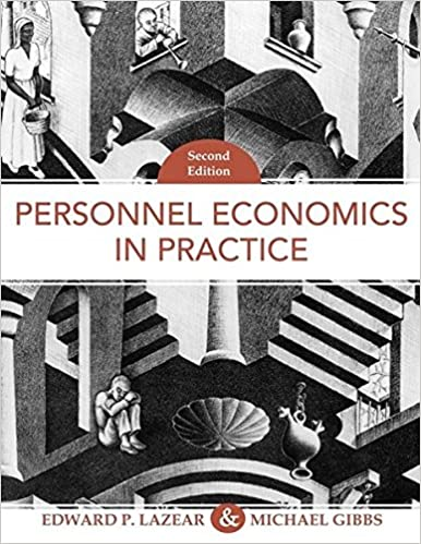 Personnel Economics in Practice, 2nd Edition