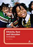 Ethnicity, Race and Education : An Introduction, Walters, Sue, 144117673X