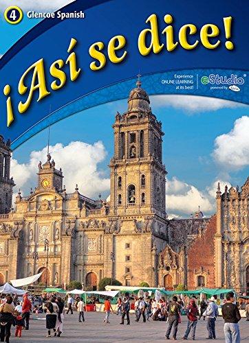 ¡Asi se dice Level 4 Student Edition ASI SE DICE Spanish Edition