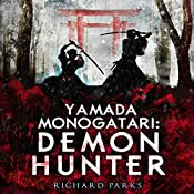 Yamada Monogatari: Demon Hunter | Richard Parks