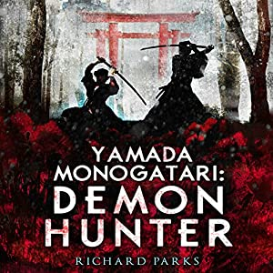 Yamada Monogatari: Demon Hunter Audiobook