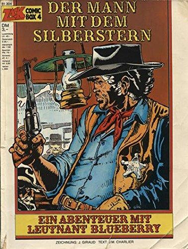 LEUTNANT BLUEBERRY - Zack Box 4, DER MANN MIT DEM SILBERSTERN (Western Comic-Album) Comic – 1977 Chalier GIRAUD Koralle Verlag B001T852XM