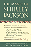The Magic of Shirley Jackson: The Bird's Nest, Life Among the Savages, Raising Demons, and Eleven Short Stories…